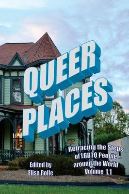 Picture of Queer Places, Vol. 1.1 (Color Edition): Retracing the Steps of Lgbtq People Around the World