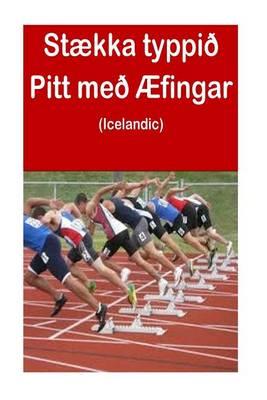 Picture of Staekka Typpio Pitt Meo Aefingar (Icelandic)
