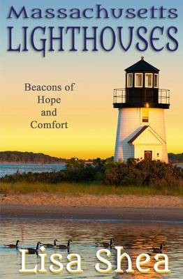 Picture of Massachusetts Lighthouses - Beacons of Hope and Comfort