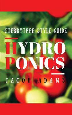 Picture of Hydroponics: A Guide Book You'll Regret Not Reading