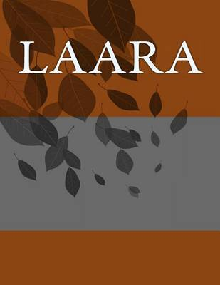 Picture of Laara: Personalized Journals - Write in Books - Blank Books You Can Write in