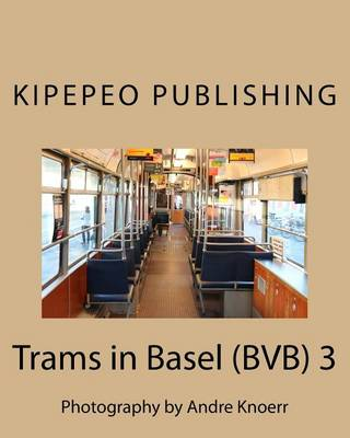 Picture of Trams in Basel (Bvb) 3: Photography by Andre Knoerr