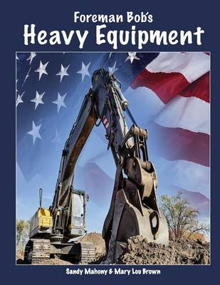 Picture of Foreman Bob's Heavy Equipment