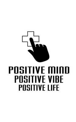 Picture of Positive Mind Vibes Life, Blank Paper Notebook, Diary, Small Journal,150p, 5x8: Motivational and Inspirational Journal Notebook Collection
