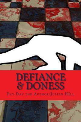 Picture of Defiance & Doness  : 2 Forms of a Don