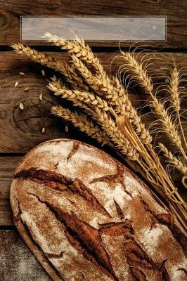 Picture of Rustic Bread Recipes: 150 Page Blank Recipe Book
