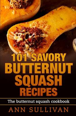 Picture of 101 Savory Butternut Squash Recipes