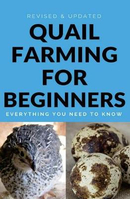 Picture of Quail Farming for Beginners: Everything You Need to Know (Revised and Updated)