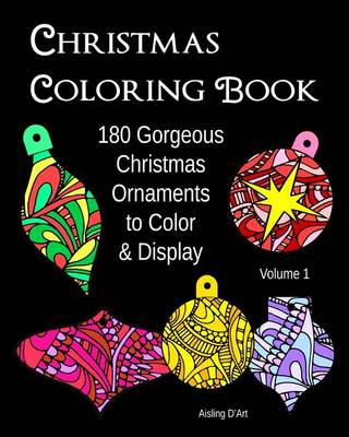Picture of Christmas Coloring Book: 180 Gorgeous Christmas Ornaments to Color & Display