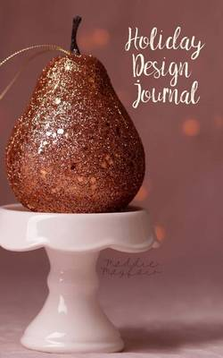 Picture of Holiday Design Journal