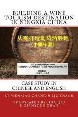 Picture of Building a Wine Tourism Destination in Ningxia China: Chapter Excerpt from Best Practices in Global Wine Tourism