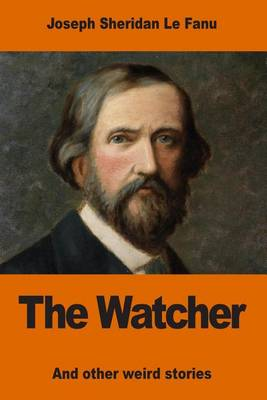 Picture of The Watcher: And Other Weird Stories