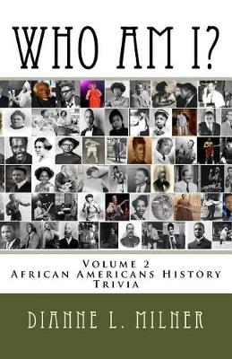 Picture of Who Am I?: Volume 2 - African Americans History - Trivia