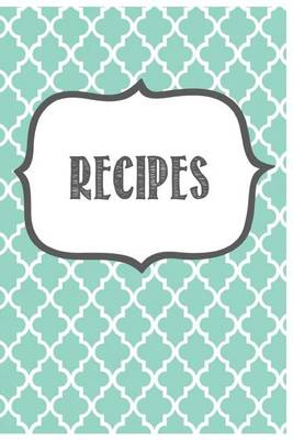 Picture of Blank Recipe Cook Book - 6 X 9, 100 Pages: Recipe Journal ( Gifts for Foodies / Cooks / Chefs / Cooking )