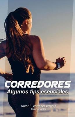 Picture of Corredores, Algunos Tips Esenciales.