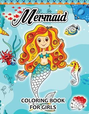 Picture of Mermaid Coloring Books for Girls: Pattern and Doodle Design for Relaxation and Mindfulness