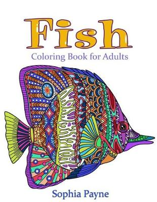 Picture of Fishes Coloring Book for Adults: Coloring Book for Adults