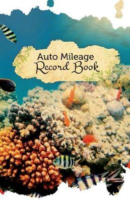 Picture of Auto Mileage Record Book: 50 Pages, 5.5 X 8.5 Underwater Beauty