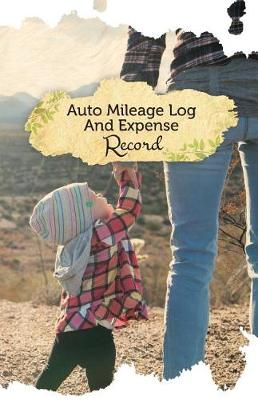 Picture of Auto Mileage Log and Expense Record: 50 Pages, 5.5 X 8.5 for Your Amusement