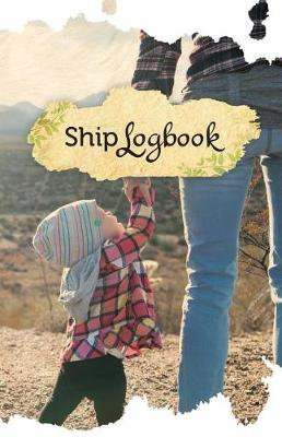 Picture of Ship Log Book: 50 Pages, 5.5- X 8.5- Motherly Love