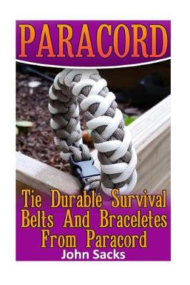 Picture of Paracord: Tie Durable Survival Belts and Braceletes from Paracord