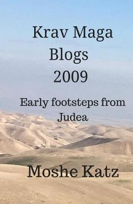 Picture of The Krav Maga Blogs 2009: Early Footsteps from Judea