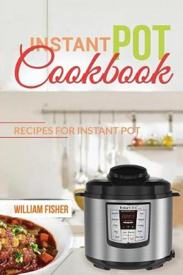 Picture of Instant Pot Cookbook Recipes for Instant Pot