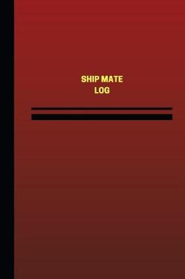 Picture of Ship Mate Log (Logbook, Journal - 124 Pages, 6 X 9 Inches): Ship Mate Logbook (Red Cover, Medium)