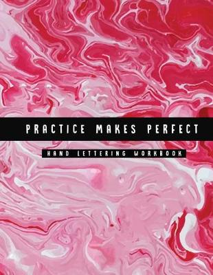 Picture of Practice Makes Perfect Hand Lettering Workbook: Marble Design