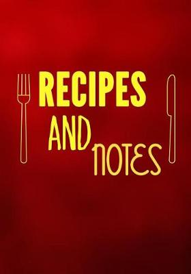 Picture of Recipes and Notes: Blank Recipe Cookbook, 7 X 10, 100 Blank Recipe Pages