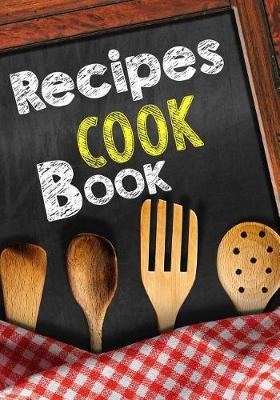 Picture of Recipes Cook Book: Blank Recipe Cookbook, 7 X 10, 100 Blank Recipe Pages