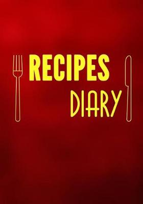 Picture of Recipes Diary: Blank Recipe Cookbook, 7 X 10, 100 Blank Recipe Pages