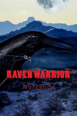 Picture of Raven Warrior: 150 Page Lined Notebook