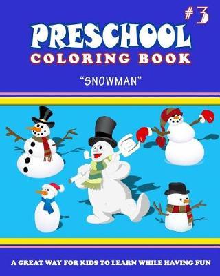 Picture of Preschool Coloring Book - Vol.3 Snowman: Preschool Activity Books
