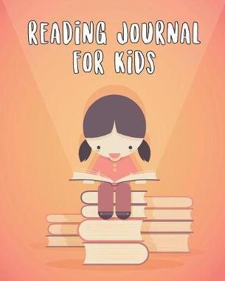 Picture of Reading Journal for Kids: A Reading Log for Kids & Their Parents (Best Family Time)