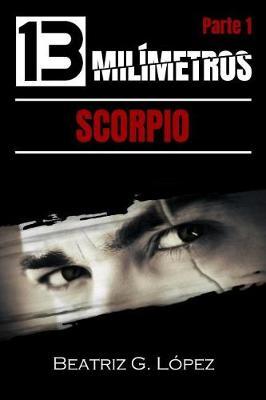 Picture of 13 Milimetros (Parte 1) - Scorpio