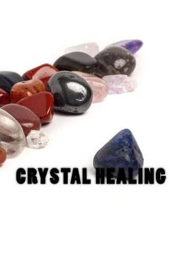 Picture of Crystal Healing: Journal or Notebook with 150 Lined Pages