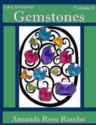 Picture of Color a Creation Gemstones: Volume 4