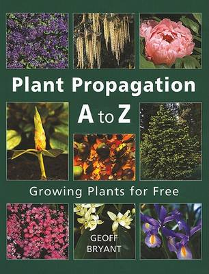 Picture of Plant Propagation A to Z: Growing Plants for Free