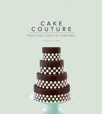 Picture of Cake Couture: Modern Sugar-Craft for the Stylish Baker