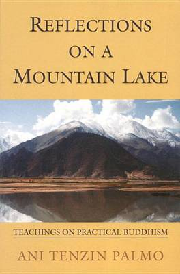 Picture of Reflections on a Mountain Lake: Teachings on Practical Buddhism