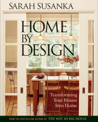Picture of Home by Design: Transforming Your House into Home