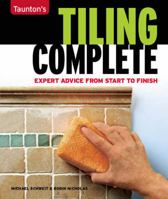 Picture of Tiling Complete: Expert Advice from Start to Finish
