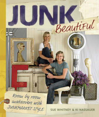 Picture of Junk Beautiful: Room by Room Makeovers with Junkmarket Style