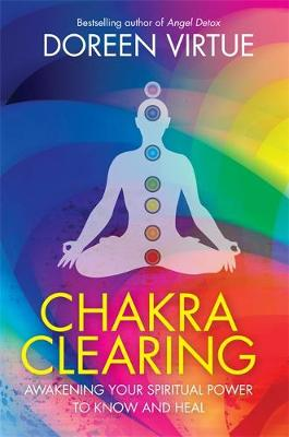 Picture of Chakra Clearing: Awakening Your Spiritual Power to Know and Heal