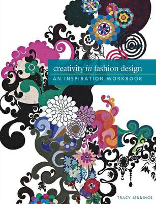 Picture of Creativity in Fashion Design: An Inspiration Workbook