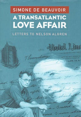 Picture of Transatlantic Love Affair: Letters to Nelson Algren