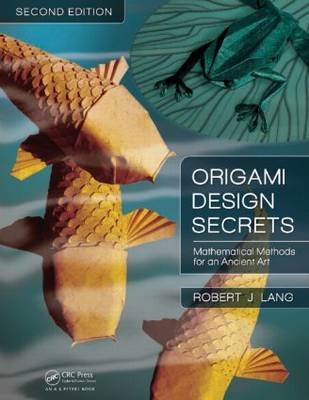 Picture of Origami Design Secrets: Mathematical Methods for an Ancient Art