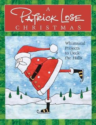Picture of A Patrick Lose Christmas: Whimsical Projects to Deck the Halls