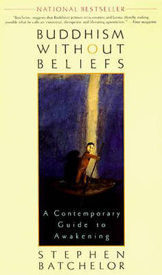 Picture of Buddhism without Beliefs: A Contemporary Guide to Awakening